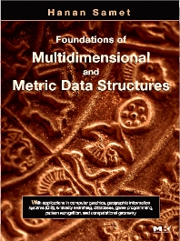 Cover image for Foundations of Multidimensional and Metric Data Structures