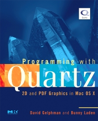 Programming with Quartz, 1st Edition,David Gelphman,Bunny Laden,ISBN9780123694737