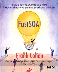 Fast SOA, 1st Edition,Frank Cohen,ISBN9780123695130