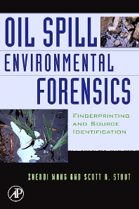 Oil Spill Environmental Forensics, 1st Edition,Zhendi Wang,Scott Stout,ISBN9780123695239