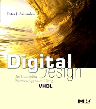 Digital Design (VHDL), 1st Edition,Peter Ashenden,ISBN9780123695284