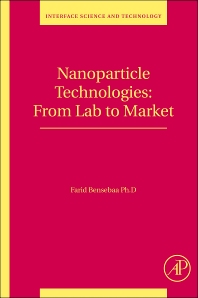 Nanoparticle Technologies, 1st Edition,Farid Bensebaa,ISBN9780123695505