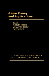 Game Theory and Applications - 1st Edition - ISBN: 9780123701824, 9781483295053