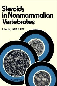 Steroids In Nonmammalian Vertebrates - 1st Edition - ISBN: 9780123703507, 9780323140980