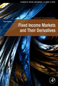 Fixed Income Markets and Their Derivatives, 3rd Edition,Suresh Sundaresan,ISBN9780123704719