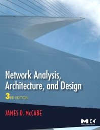 Network Analysis, Architecture, and Design - 3rd Edition - ISBN: 9780123704801, 9780080548753