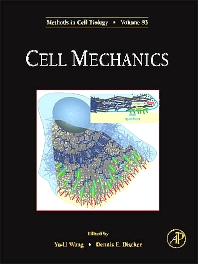 Cell Mechanics, 1st Edition,Yu-Li Wang,Dennis Discher,ISBN9780123705006