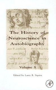 The History of Neuroscience In Autobiography - 1st Edition - ISBN: 9780123705143