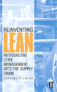 Reinventing Lean, 1st Edition,Gerhard Plenert,ISBN9780123705174