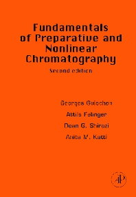Cover image for Fundamentals of Preparative and Nonlinear Chromatography