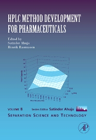 HPLC Method Development for Pharmaceuticals, 1st Edition,Satinder Ahuja,Henrik Rasmussen,ISBN9780123705402