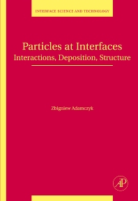 Particles at Interfaces, 1st Edition,Zbigniew Adamczyk,ISBN9780123705419