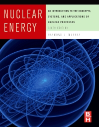 Nuclear Energy - 6th Edition - ISBN: 9780123705471, 9780080919447