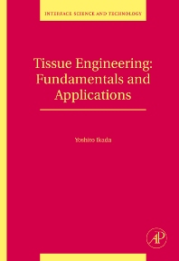 Tissue Engineering, 1st Edition,Yoshito Ikada,ISBN9780123705822