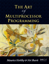The Art of Multiprocessor Programming - 1st Edition - ISBN: 9780123705914, 9780080569581