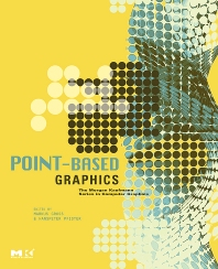 Point-Based Graphics, 1st Edition,Markus Gross,Hanspeter Pfister,ISBN9780123706041