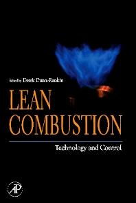 Lean Combustion, 1st Edition,Derek Dunn-Rankin,ISBN9780123706195