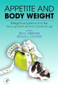 Appetite and Body Weight - 1st Edition - ISBN: 9780123706331, 9780080466460