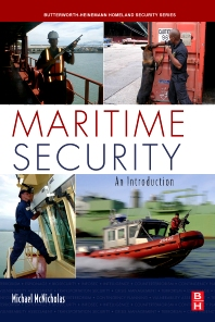 Maritime Security, 1st Edition,Michael McNicholas,ISBN9780123708595