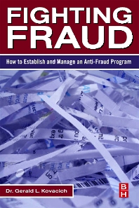 Fighting Fraud - 1st Edition - ISBN: 9780123708687, 9780080550985