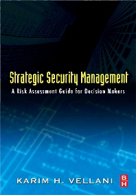 Strategic Security Management, 1st Edition,Karim Vellani,ISBN9780123708977