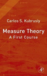 Measure Theory - 1st Edition - ISBN: 9780123708991, 9780080919614