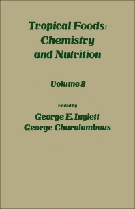 Tropical Food: Chemistry and Nutrition V2 - 1st Edition - ISBN: 9780123709028, 9780323143103