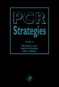 PCR Strategies, 1st Edition,Michael Innis,David Gelfand,John Sninsky,ISBN9780123721822