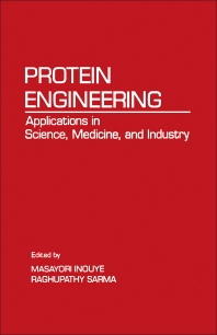 Protein Engineering - 1st Edition - ISBN: 9780123724854, 9780323150309