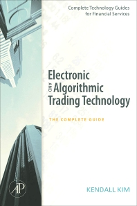 Cover image for Electronic and Algorithmic Trading Technology