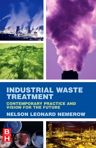 Industrial Waste Treatment, 1st Edition,Nelson Nemerow,ISBN9780123724939