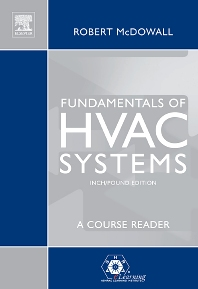 Fundamentals of HVAC Systems (IP) - 1st Edition - ISBN: 9780123724977