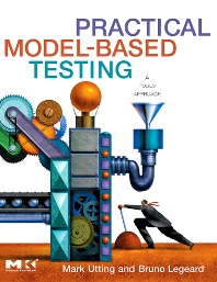 Practical Model-Based Testing, 1st Edition,Mark Utting,Bruno Legeard,ISBN9780123725011