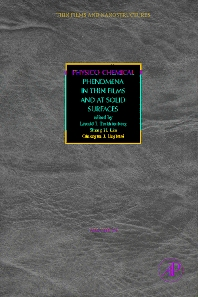 Physico-Chemical Phenomena in Thin Films and at Solid Surfaces - 1st Edition - ISBN: 9780123725233, 9780080480015