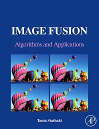 Image Fusion, 1st Edition,Tania Stathaki,ISBN9780123725295