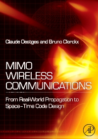 MIMO Wireless Communications - 1st Edition - ISBN: 9780123725356, 9780080549989