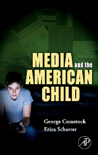 Cover image for Media and the American Child