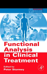 Functional Analysis in Clinical Treatment - 1st Edition - ISBN: 9781493300945, 9780080471099