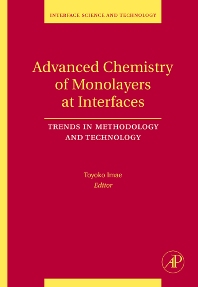 Advanced Chemistry of Monolayers at Interfaces, 1st Edition,Toyoko Imae,ISBN9780123725707