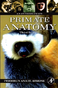 Primate Anatomy - 3rd Edition - ISBN: 9780123725769, 9780080469119
