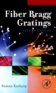 Fiber Bragg Gratings - 2nd Edition - ISBN: 9780123725790, 9780080919911
