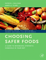 Choosing Safer Foods - 1st Edition - ISBN: 9780123725806, 9780080548395