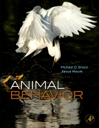 Animal Behavior, 1st Edition,Michael Breed,Janice Moore,ISBN9780123725813