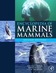 Encyclopedia of Marine Mammals, 2nd Edition,ISBN9780123735539