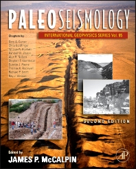 Paleoseismology, 2nd Edition,James McCalpin,ISBN9780123735768