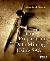 Cover image for Data Preparation for Data Mining Using SAS