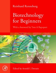 Biotechnology for Beginners, 1st Edition,Reinhard Renneberg,ISBN9780123735812