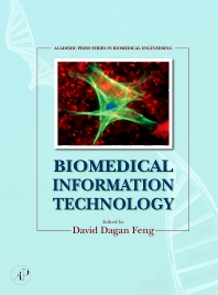 Biomedical Information Technology - 1st Edition - ISBN: 9780123735836, 9780080550725