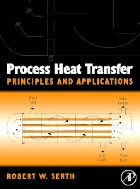 Process Heat Transfer, 1st Edition,Thomas Lestina,Robert Serth,ISBN9780123735881
