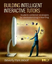 Building Intelligent Interactive Tutors, 1st Edition,Beverly Woolf,ISBN9780123735942